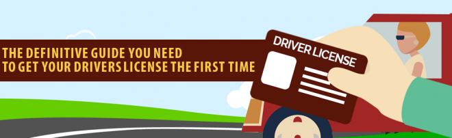 The Definitive Guide To Getting Your Drivers Licence The First Time